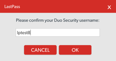 LastPass Username Confirmation Field
