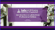 LabArchives: Introduction to the Professional Edition video